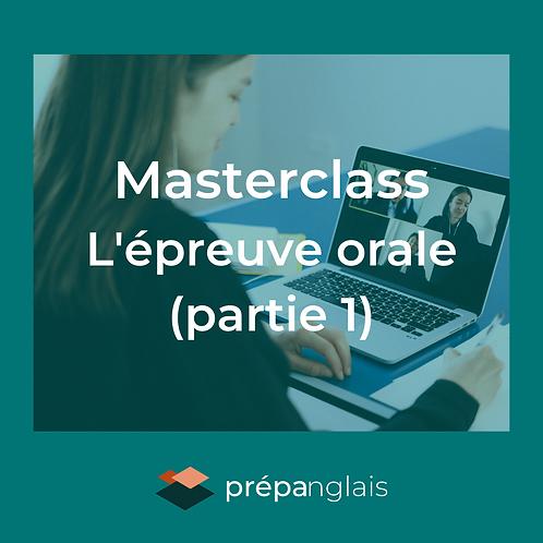 Masterclass L'épreuve orale (partie 1)