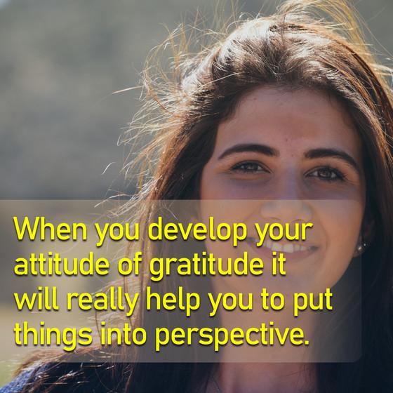 Attitude of Gratitude Series - Developing a Gratitude Mindset