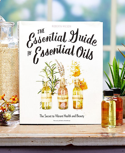 Essential Guide to Essential Oils Book