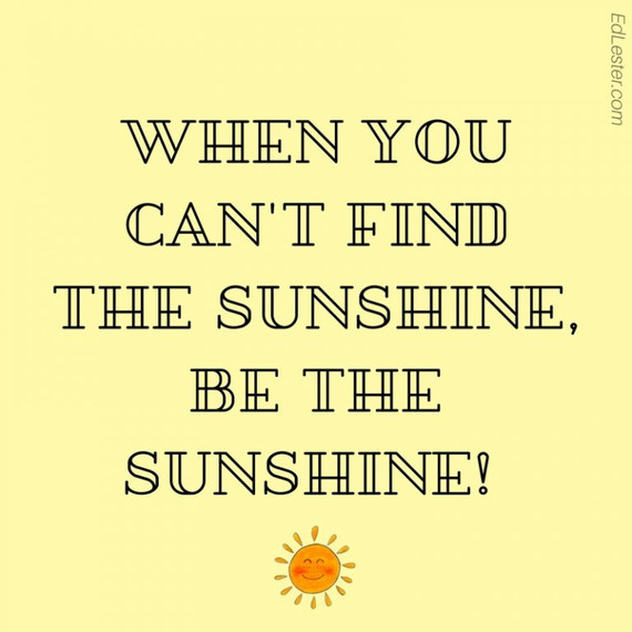 Be the sunshine.jpg