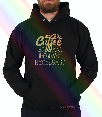 Coffee Without Any Beans Needed, Mens Hoodie Sweatshirts Tells