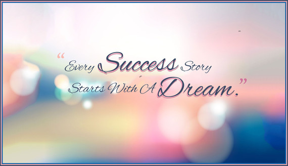 Success Comes from Dreams