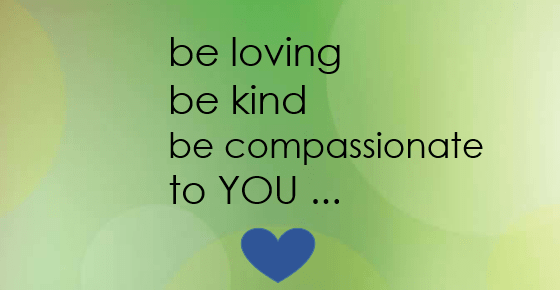 Compassion Series - Practices for Compassion for Self