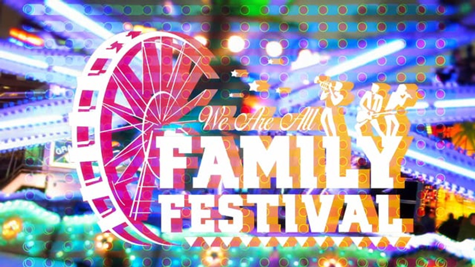 We Are All Family Festival 15sec video