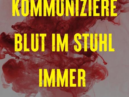 Kommuniziere Blut im Stuhl - Leben mit Morbus Crohn und Darmkrebs!