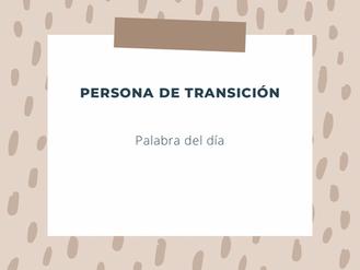 La persona de transición