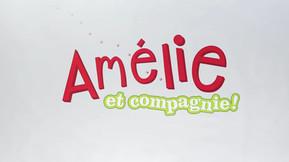 Amélie et Compagnie