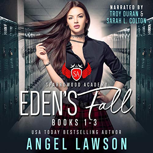 Sparrowood Academy: Eden's Fall (Complete Series)