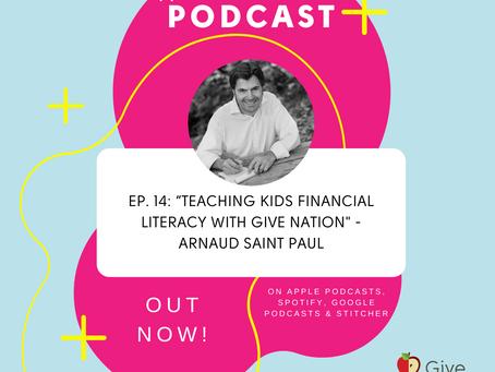 Teaching Kids Financial Literacy With Give Nation - Arnaud Saint Paul