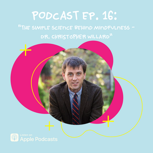 The Simple Science Behind Mindfulness - Dr. Christopher Willard