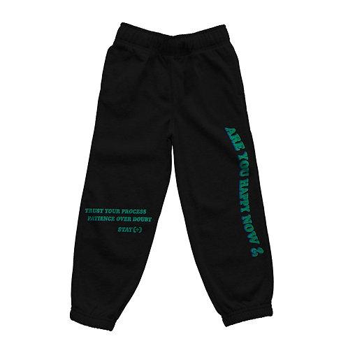 Are You Happy Now Sweatpants - Black