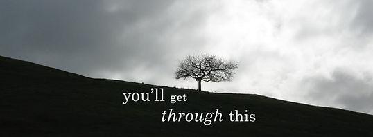 You'll Get Through This.jpg