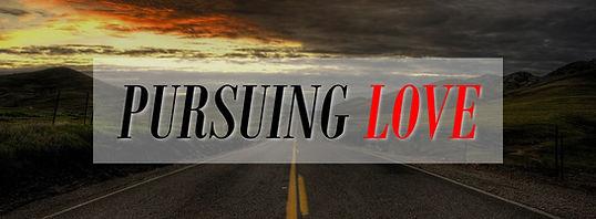 Pursuing Love.jpg