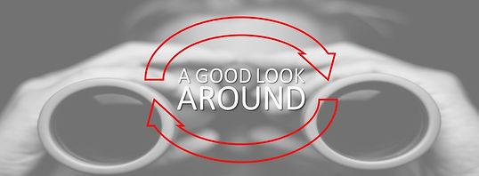 A Good Look Around.jpg