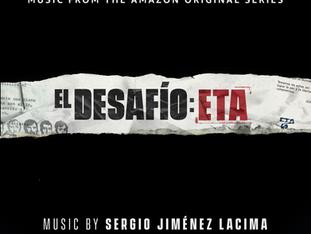 EL DESAFÍO: ETA: Season 1 (Music from the Amazon Original Series) - Soundtrack Album release