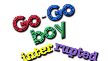 GoGo Boy, Interrupted TV Show