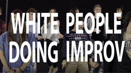 White People Doing Improv