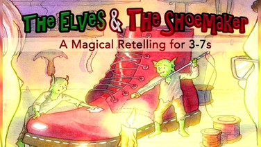 Elves & the Shoemaker - Above Bounds Theatre Collective 2017 - 2019