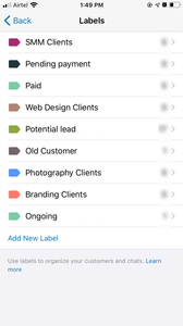 You organize your customers and clients using different labels like new leads, pending payment, Ongoing, new or old customers, etc.