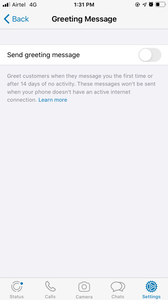 You can greet customers when they message you the first time or after 14 days of no activity. Remember this will only work if you have an active internet connection and your mobile data on.