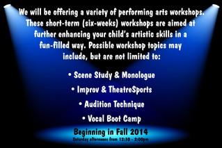 Performing Arts Workshops Coming Soon