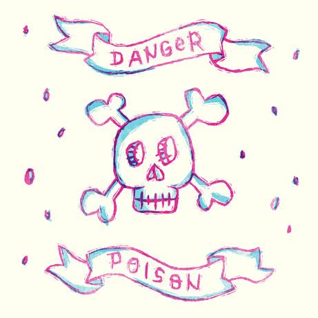 Danger! Poison