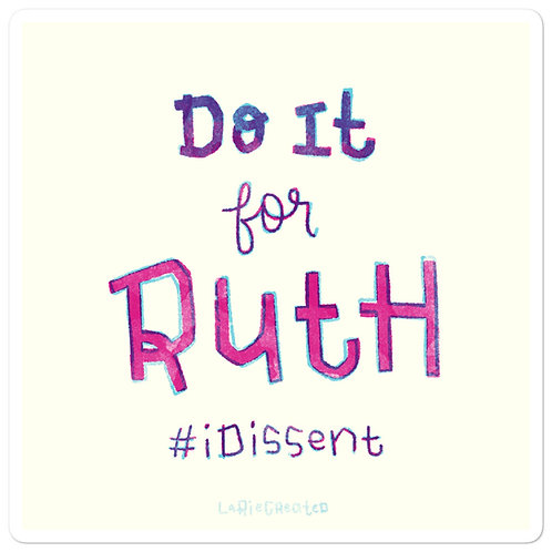 Do it for Ruth Sticker