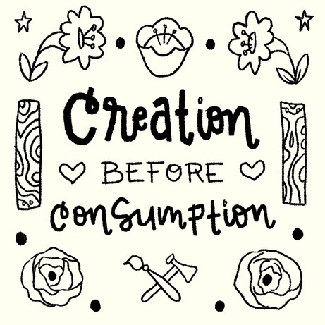 Creation Before Consumerism