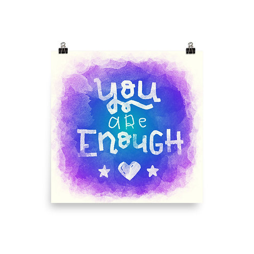 You Are Enough Poster in Colour
