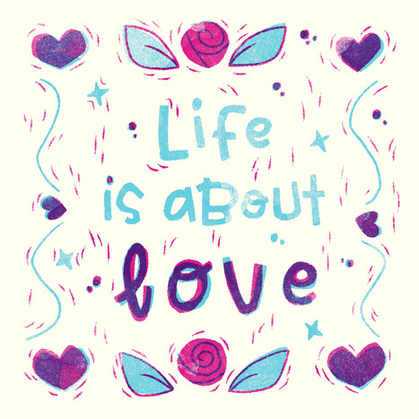 Life Is About Love