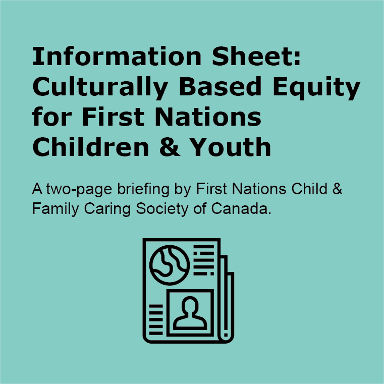 Information Sheet: Culturally Based Equity for First Nations Children & Youth