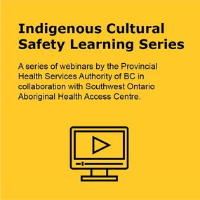 Indigenous Cultural Safety Learning Series