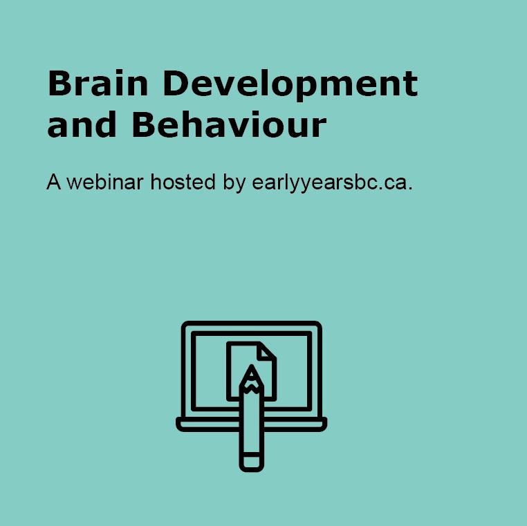 Brain Development and Behaviour