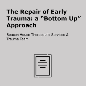 te repair of early trauma a bottom up approach
