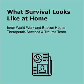 What Survival Looks Like at Home