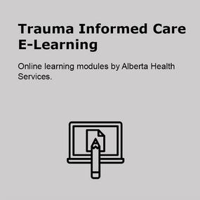 Trauma Informed Care E-Learning