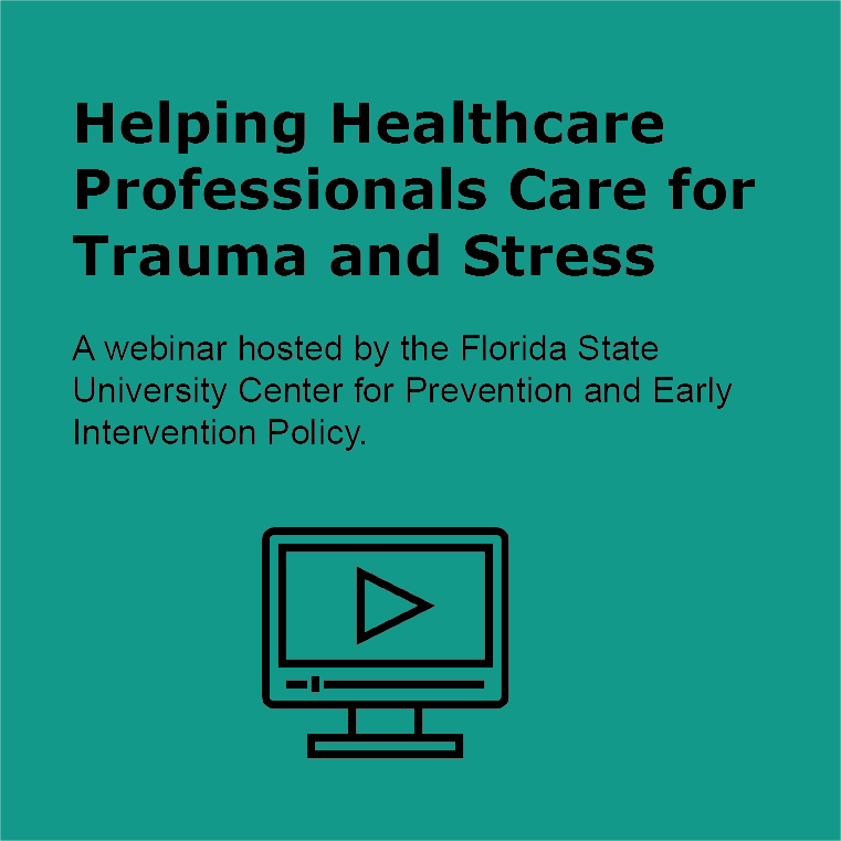Helping Healthcare Professionals Understand Trauma and Toxic Stress