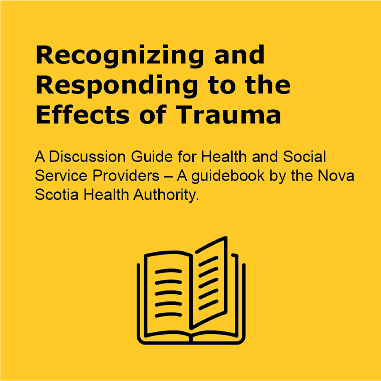 Recognizing and Responding to the Effects of Trauma