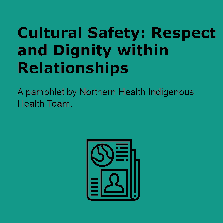 Cultural Safety: Respect and Dignity within Relationships