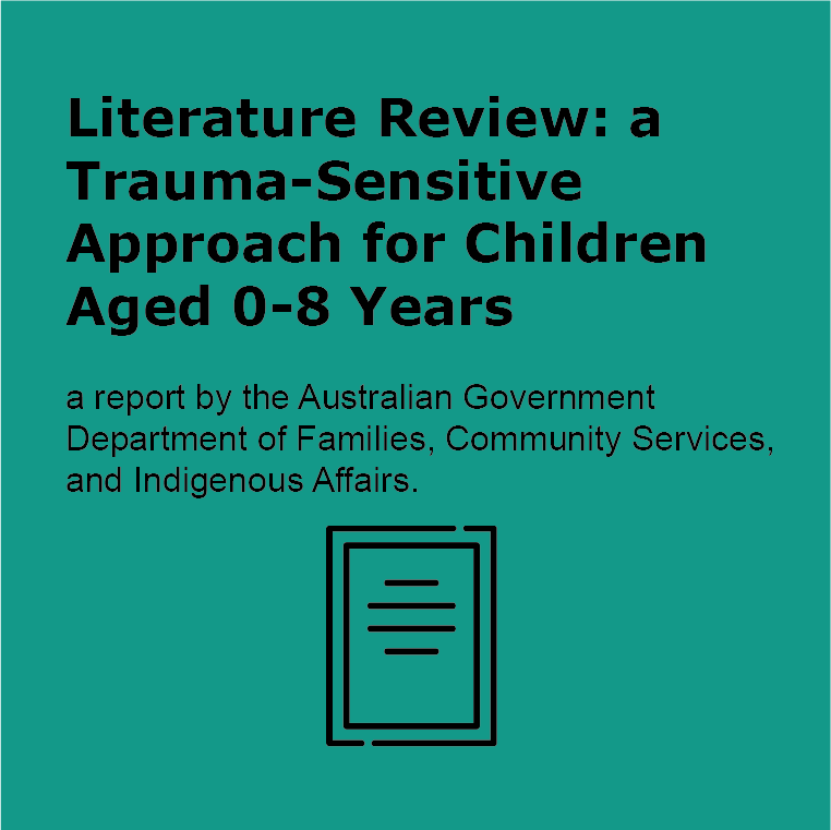Trauma Sensitive Approach for Children Aged 0-8 Years