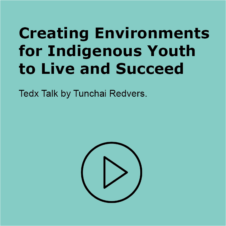 Creating Environments for Indigenous Youth to Live and Succeed