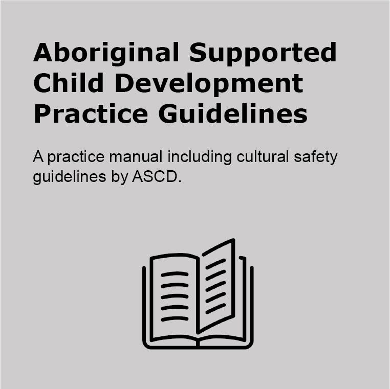 Aboriginal Supported Child Development Practice Guidelines