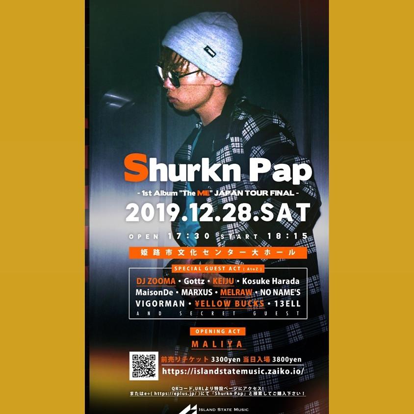 SHURKN PAP TOUR FINAL 姫路市