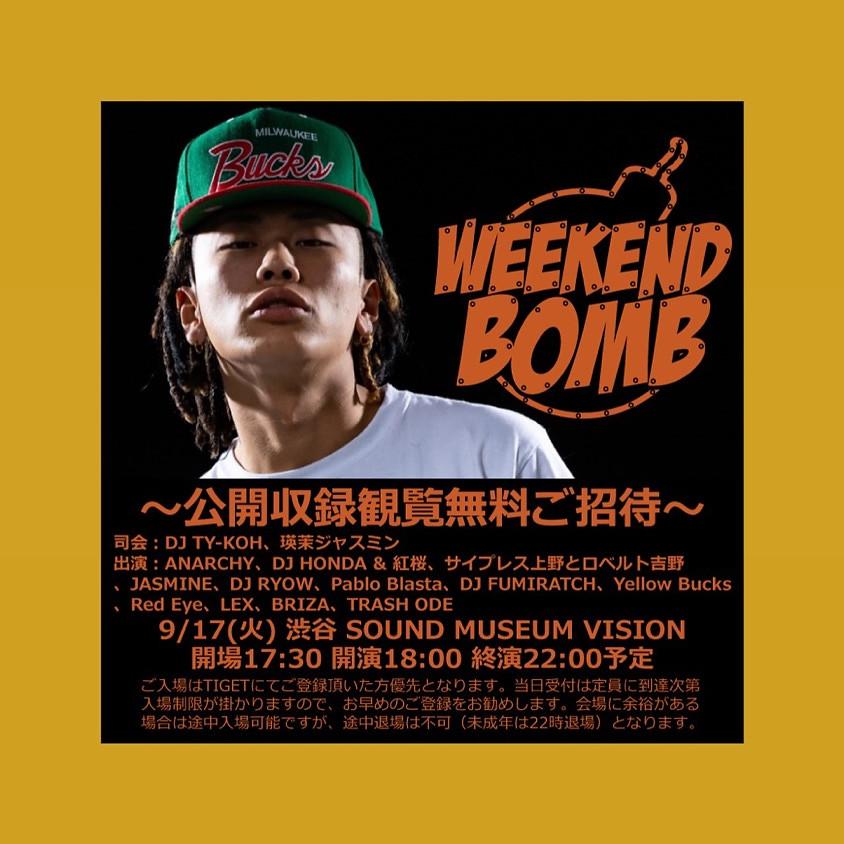 WEEKEND BOMB 渋谷