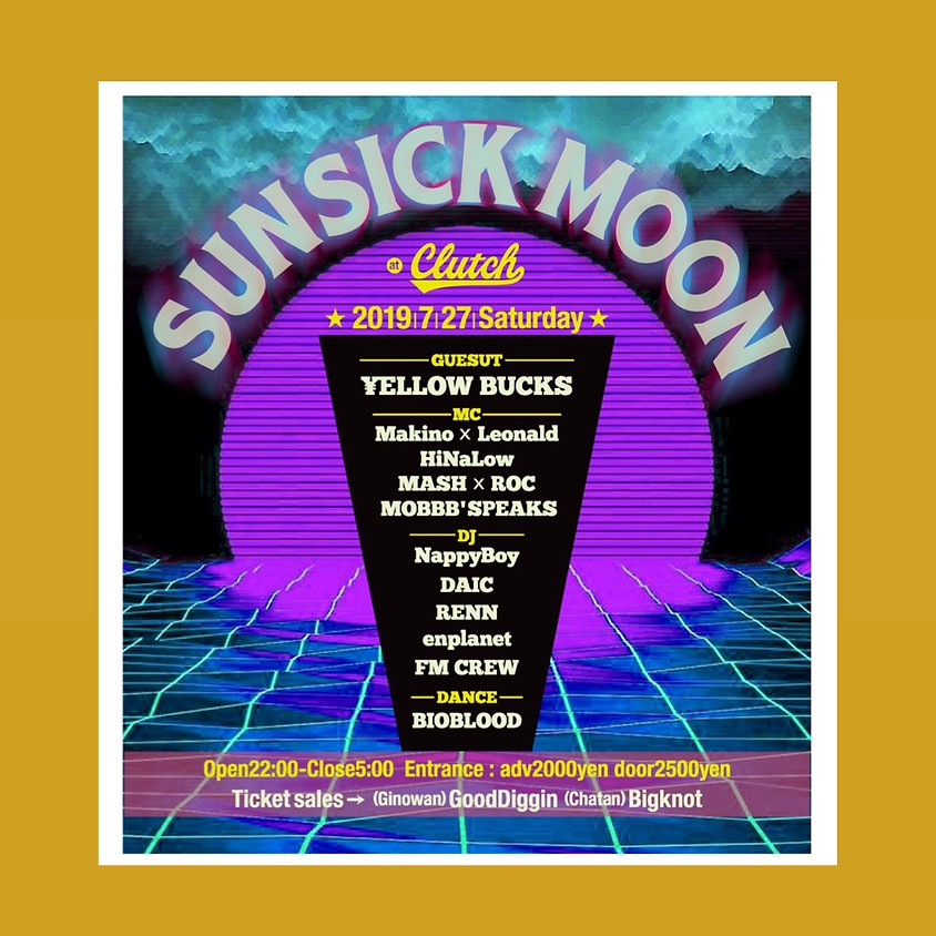 SUNSICK MOON 沖縄