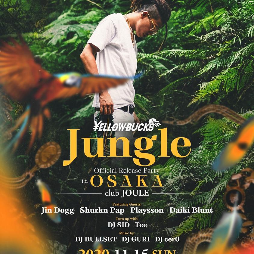 大阪 Jungle Official Release Party