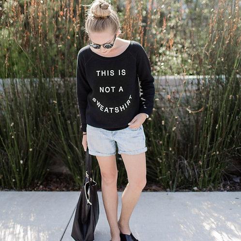 Not a Sweatshirt (by Sudara)