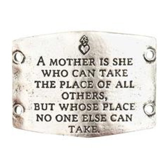 Large Sentiment | A mother is she who can take the place of all others, but whos