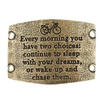Large sentiment | Every morning you have two choices: continue to sleep with you