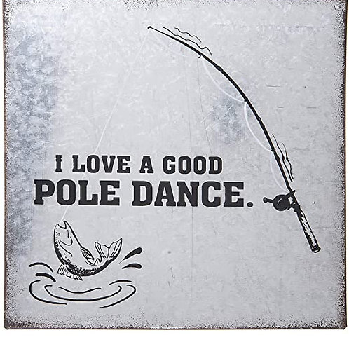 Pole Dance Fishing Sign